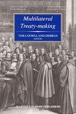 Multilateral Treaty-Making (Legal Aspects of International Organization, nr. 47)