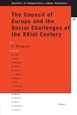The Council of Europe and the Social Challenges of the Xxist Century af Michael Baurmann, Blanpain, Roger Blanpain