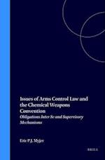 Issues of Arms Control Law and the Chemical Weapons Convention (The Raoul Wallenberg Institute Human Rights Library, nr. 21)