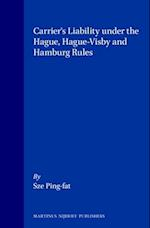 Carrier's Liability Under the Hague, Hague-Visby and Hamburg Rules
