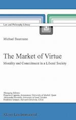 The Market of Virtue : Morality and Commitment in a Liberal Society af Michael Baurmann