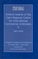 Arbitral Awards Of The Cairo Regional Centre For  International Commercial Arbitration Ii, 1997-2000