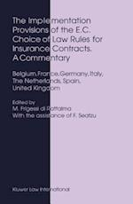 The Implementation Provisions of the E.C. Choice of Law Rules for Insurance Contracts - A Commentary af Marco Frigessi Di Rattalma
