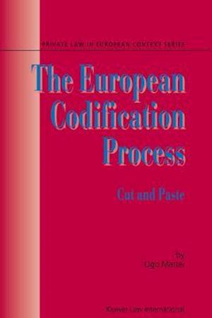 The European Codification Process: Cut and Paste