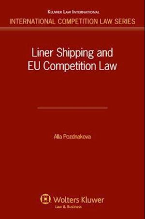 Liner Shipping and EU Competition Law Series
