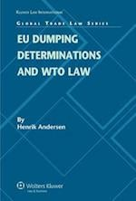 EU Dumping Determinations and WTO Law (Global Trade Law, nr. 18)