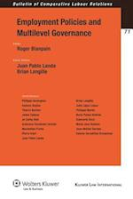 Employment Policies and Multilevel Governance (BULLETIN OF COMPARATIVE LABOUR RELATIONS)
