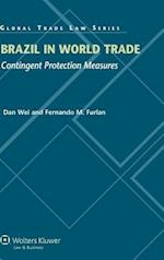 Brazil in World Trade af Dan Wei