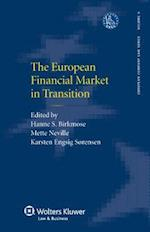 The European Financial Market in Transition (European Company Law Series)