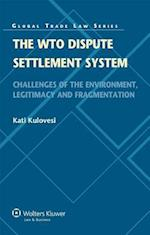 The WTO Dispute Settlement System (Global Trade Law)
