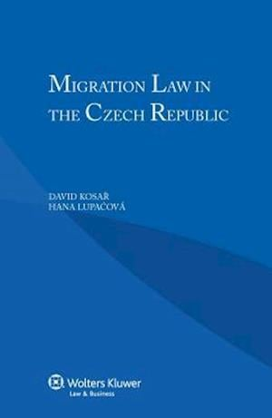 Migration Law in the Czech Republic