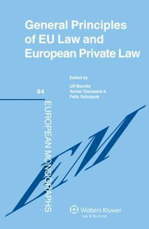 General Principles of Eu Law and European Private Law