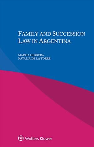 Family and Succession Law in Argentina