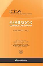 Yearbook Commercial Arbitration, Volume XLI 2016 (Yearbook Commercial Arbitration Set)