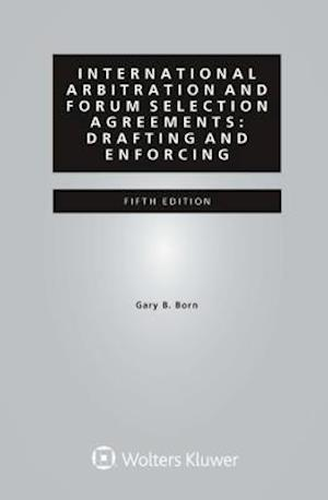 Bog, paperback International Arbitration and Forum Selection Agreements af Gary B. Born