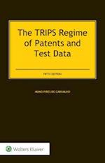 The Trips Regime of Patents and Test Data