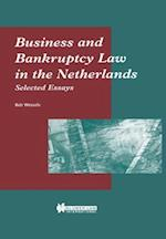 Business and Bankruptcy Law in The Netherlands, Selected Essays af Bob Wessels