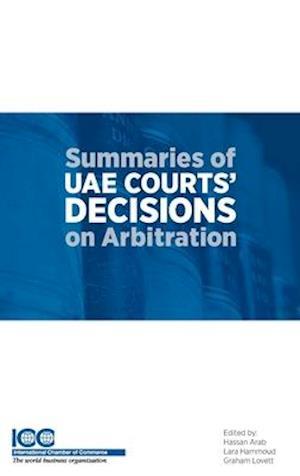 Summaries of Uae Courts' Decisions on Arbitration I