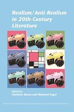 Realism/Anti-Realism in 20th-Century Literature (Internationale Forschungen Zur Allgemeinen Und Vergleichenden Literaturwissenschaft, nr. 142)