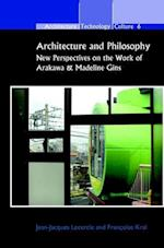 Architecture and Philosophy (Architecture - Technology - Culture, nr. 6)