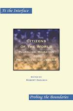 Citizens of the World (At the Interface/Probing the Boundaries, nr. 74)
