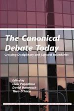 The Canonical Debate Today af David Damrosch, Theo D haen, Liviu Papadima