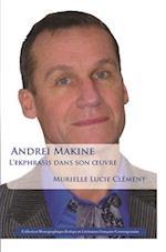 Andrei Makine: L'ekphrasis dans son ÷uvre af Murielle Lucie Clement