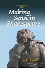 Making Sense in Shakespeare af David Lucking