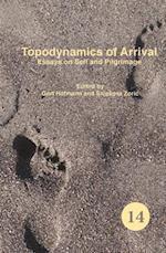 Topodynamics of Arrival af Gert Hofmann