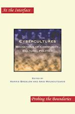 Cybercultures (At the Interface/Probing the Boundaries, nr. 83)