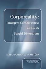 Corporeality (Consciousness Literature & the Arts)