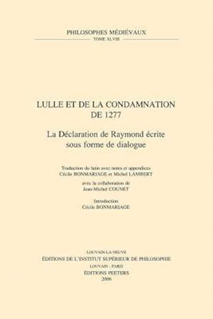Bog, paperback Lulle Et La Condamnation de 1277 af Ramon Llull, Jean-Michel Counet, Cecile Bonmariage