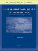 Liber Linteus Zagrabiensis / The Linen Book of Zagreg (MONOGRAPHS ON ANTIQUITY)