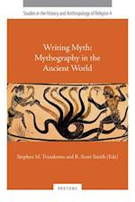 Writing Myth (Studies in the History and Anthropology of Religion, nr. 4)