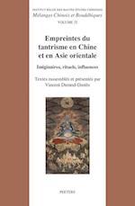 Empreintes Du Tantrisme En Chine Et En Asie Orientale (Melanges Chinois Et Bouddhiques, nr. 32)