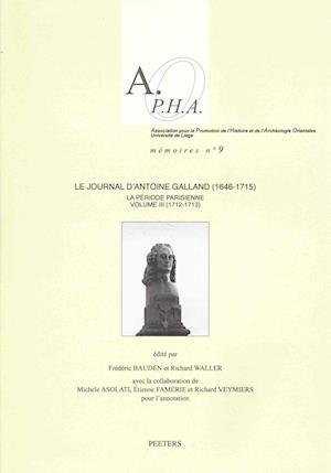 Le Journal D'Antoine Galland (1646-1715)