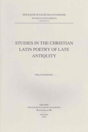 Bog, paperback Studies in the Christian Latin Poetry of Late Antiquity af W. Evenepoel