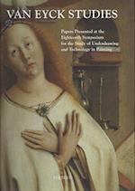 Van Eyck Studies (Underdrawing and Technology in Painting Symposia, nr. 18)