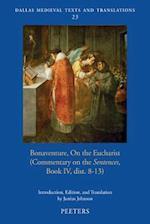 Bonaventure on the Eucharist (Dallas Medieval Texts and Translations, nr. 23)