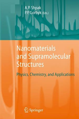 Nanomaterials and Supramolecular Structures : Physics, Chemistry, and Applications