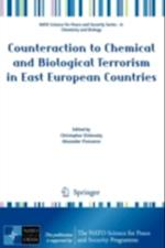 Counteraction to Chemical and Biological Terrorism in East European Countries (NATO Science for Peace and Security Series - A: Chemistry And Biology)