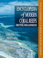 Encyclopedia of Modern Coral Reefs (ENCYCLOPEDIA OF EARTH SCIENCES)