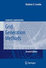 Grid Generation Methods (SCIENTIFIC COMPUTATION)