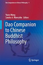 Dharma and Dao: Chinese Buddhist Philosophy (Dao Companions to Chinese Philosophy)