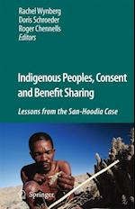 Indigenous Peoples, Consent and Benefit Sharing af Roger Chennells, Doris Schroeder, Rachel P Wynberg