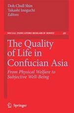 The Quality of Life in Confucian Asia af Takashi Inoguchi, Doh Chull Shin
