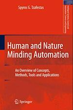 Human and Nature Minding Automation af Spyros G. Tzafestas