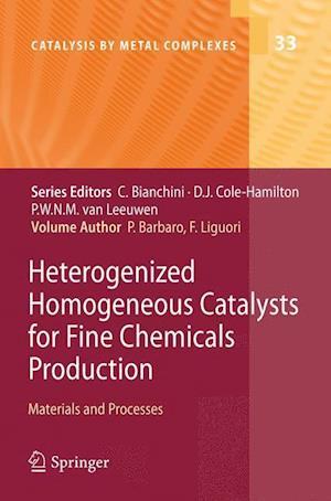 Heterogenized Homogeneous Catalysts for Fine Chemicals Production