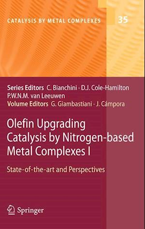 Olefin Upgrading Catalysis by Nitrogen-based Metal Complexes I : State-of-the-art and Perspectives