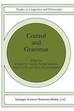 Control and Grammar (STUDIES IN LINGUISTICS AND PHILOSOPHY, nr. 48)